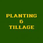 PLANTING & TILLAGE
